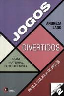 JOGOS DIVERTIDOS PARA SUA AULA DE INGLES VOLUME 2 - COM MATERIAL FOTOCOPIAVEL