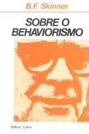 SOBRE O BEHAVIORISMO - 10 ª ED
