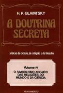 DOUTRINA SECRETA, A VOL. IV