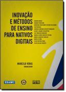 INOVACAO E METODOS DE ENSINO PARA NATIVOS DIGITAIS