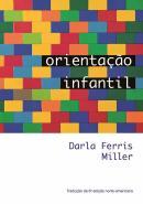 ORIENTACAO INFANTIL - TRADUCAO DA 6ª EDICAO NORTE-AMERICANA
