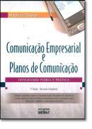COMUNICACAO EMPRESARIAL E PLANOS DE COMUNICACAO - 3ª EDICAO