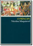 PRINCIPE, O - MAQUIAVEL