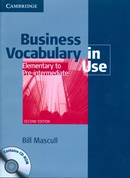 BUSINESS VOCABULARY IN USE ELEMENTARY TO PRE-INTERMEDIATE WITH ANSWERS AND CD-ROM - 2ND ED
