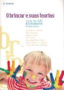 BRINCAR E SUAS TEORIAS, O