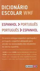 DICIONARIO ESCOLAR WMF - ESPANHOL/PORTUGUES - PORTUGUES/ESPANHOL