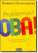 PROBLEMAS? OBA!