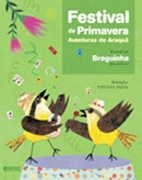 FESTIVAL DA PRIMAVERA - AVENTURAS DO ARAQUA