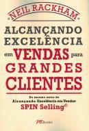 ALCANCANDO EXCELENCIA EM VENDAS PARA GRANDES CLIENTES