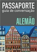 PASSAPORTE - GUIA DE CONVERSACAO - ALEMAO