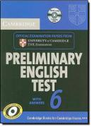 CAMBRIDGE PRELIMINARY ENGLISH TEST 6 SELF STUDY WITH ANSWERS