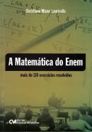 MATEMATICA DO ENEM - MAIS DE 110 EXERCICIOS RESOLVIDOS