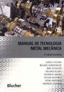 MANUAL DE TECNOLOGIA METAL MECANICA - 2ª ED