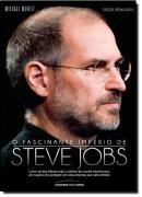 FASCINANTE IMPERIO DE STEVE JOBS, O