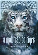 MALDICAO DO TIGRE - VOL. 1
