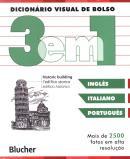 DICIONARIO VISUAL DE BOLSO 3 EM 1 - INGLES/ ITALIANO/ PORTUGUES