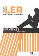 COMO LER MELHOR EM INGLES - ESTRATEGIAS 1