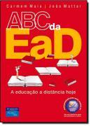 ABC DA EAD - A EDUCACAO A DISTANCIA DE HOJE