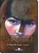 A NAU DO LEAO (SERIE GRAAL VOLUME 3)