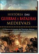 HISTORIA DAS GUERRAS E BATALHAS MEDIEVAIS