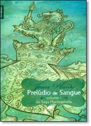 PRELUDIO DE SANGUE  VOLUME 1