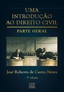 INTRODUCAO AO DIREITO CIVIL, UMA - PARTE GERAL - 3ª EDICAO