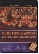 CODIGO PENAL COMENTADO E LEIS PENAIS ESPECIAIS COMENTADAS - 4ª EDICAO
