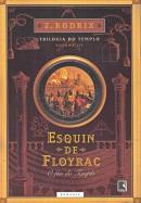 ESQUIN DE FLOYRAC - O FIM DO TEMPLO