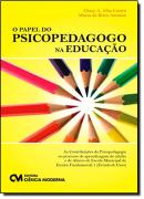O PAPEL DO PSICOPEDAGOGO NA EDUCACAO