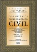 COMENTARIOS AO NOVO CODIGO CIVIL VOLUME IX
