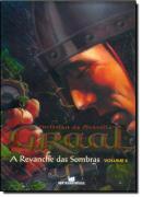 A REVANCHE DAS SOMBRAS  (GRAAL VOL. 4)