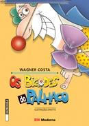 BIGODES DO PALHACO, OS
