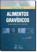 ALIMENTOS GRAVIDICOS - COMENTARIOS A LEI 11.804/2008