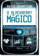 O BLACKBERRY MAGICO