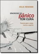SINDROME DO PANICO TEM CURA - TERAPIAS PARA O CORPO, MENTE E ESPIRITO