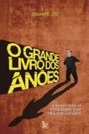 GRANDE LIVRO DOS ANOES, O