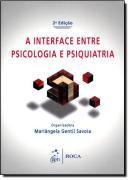 INTERFACE ENTRE A PSICOLOGIA E A PSIQUIATRIA