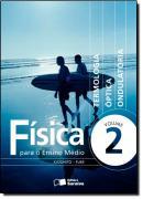 FISICA PARA O ENSINO MEDIO - VOLUME 2 - 2ª ED