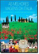 AS MELHORES VIAGENS DA ITALIA