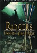RANGERS - ORDEM DOS ARQUEIROS 9 - HALT EM PERIGO