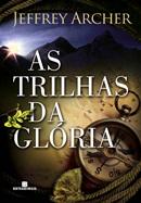 TRILHAS DA GLORIA, AS
