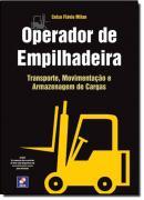 OPERADOR DE EMPILHADEIRA - TRANSPORTE, MOVIMENTACAO E ARMAZENAGEM DE CARGAS