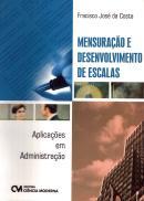 MENSURACAO E DESENVOLVIMENTO DE ESCALAS