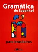 GRAMATICA DE ESPANHOL PARA BRASILEIROS