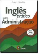 INGLES PRATICO PARA ADMINISTRACAO