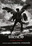 SILENCIO - VOLUME 3 - SERIE HUSH, HUSH