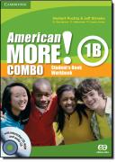 AMERICAN MORE! COMBO 1B WITH INTERACTIVE CD-ROM AND AUDIO CD