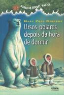 URSOS POLARES DEPOIS DA HORA DE DORMIR - VOL 12