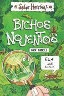 BICHOS NOJENTOS - 2ª ED