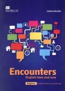 ENCOUNTERS ENGLISH HERE AND NOW BEGINNER STUDENTS BOOK WITH CD-AUDIO